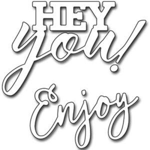 Penny Black Snijmal Tekst Hey You & Enjoy 51-339