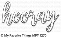 My Favorite Things Die-Namics Hooray (MFT-1270)