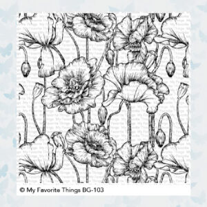 My Favorite Things Poppies Background Rubber Stamp BG-103